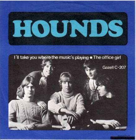 Hounds - Ill Take You Where The Musics Playing