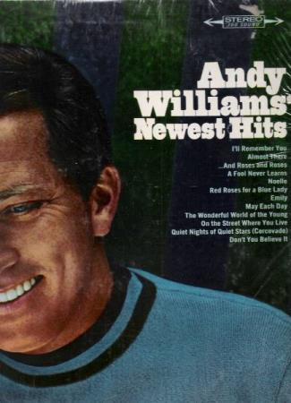 ANDY WILLIAMS.-NEWEST HITS.-....AND ROSES AND ROSES.