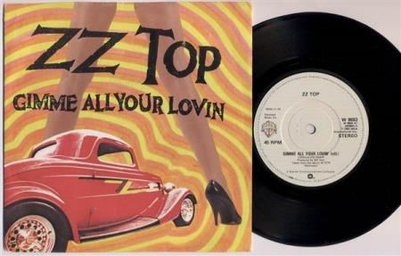 ZZ TOP Gimme All Your Lovin (Edit) 1983 UK 7""