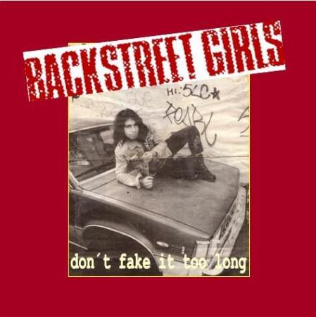 Backstreet Girls - Dont Fake It Too Long - LP med Plakat