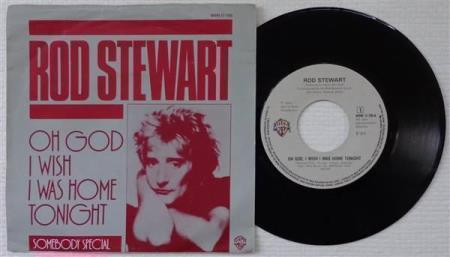 ROD STEWART Oh God, I Wish I Was Home Tonight Dutch 7""