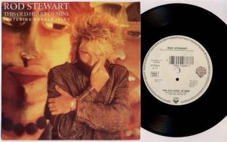 ROD STEWART This Old Heart Of Mine 1989 German reissue 7""