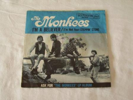 THE MONKEES - IM A BELIVER / STEPPIN STONE