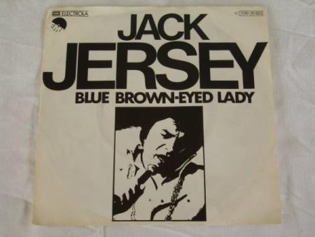 JACK JERSEY - BLUE BROWN-EYED LADY/YOURE THE ONLY REASON