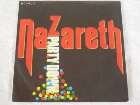 NAZARETH - PARTY DOWN / DO YOU THINK ABOUT ME