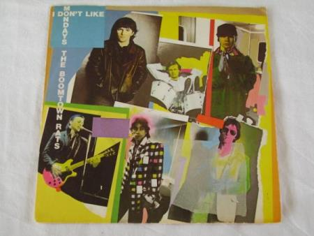 THE BOOMTOWN RATS - I DONT LIKE MONDAYS / ITS ALL THE RAGE