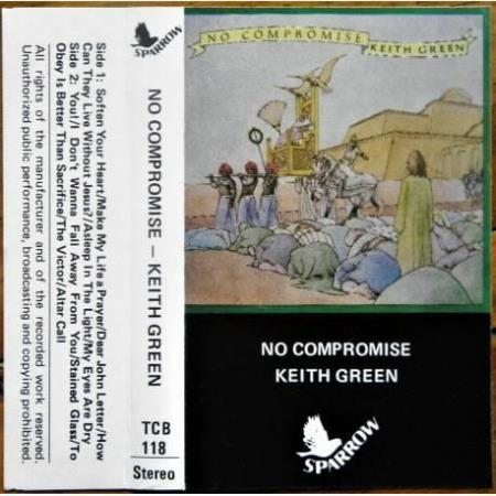 Keith Green - No Compromise (kassett)