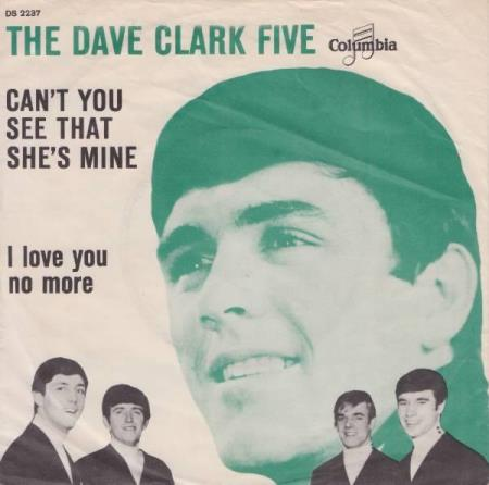 DAVE CLARK 5: Cant you see that shes mine - Dansk