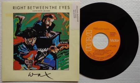 """WAX Right Between The Eyes 1986 Spanish 7"""""""