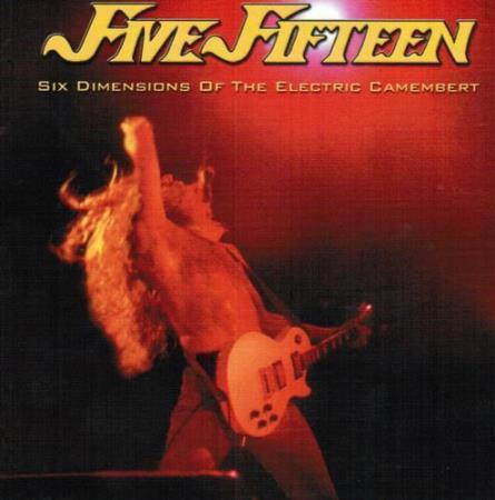 FIVE FIFTEEN Six Dimensions Of The Electric Camembert CD