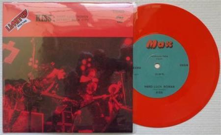 "KISS Hard Luck Woman Turkish reissue 7"" - RED WAX"