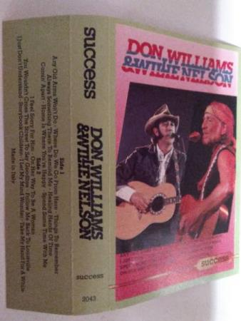 Don Williams & Willie Nelson. Success.
