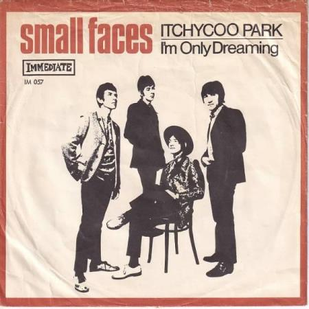 Small Faces - Itchycoo Park / Im Only Dreaming - DANSK