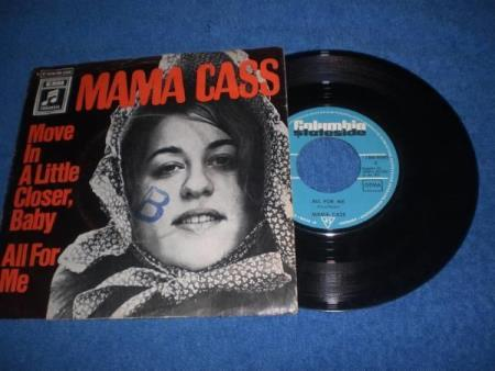 !!Mama Cass* – Move In A Little Closer, Baby / All For Me !