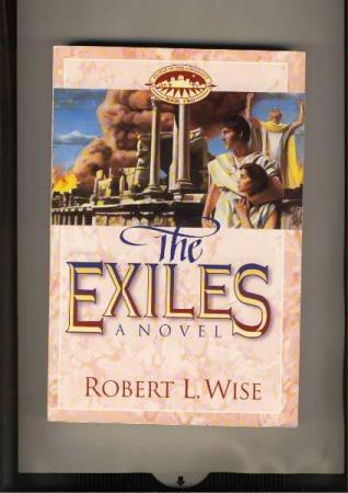 Robert L.Wise  The Exiles a novel Book two People of the Cov