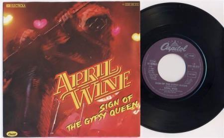 """APRIL WINE Sign Of The Gypsy Queen 1981 German 7"""""""