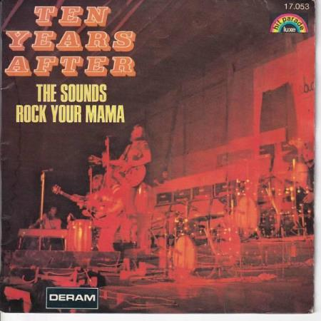 Ten Years After - The Sounds / Rock Your Mama - FRANSK