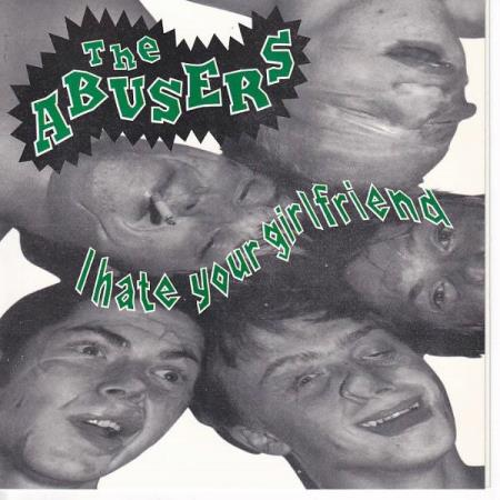 The Abusers - I hate your girlfriend - EP