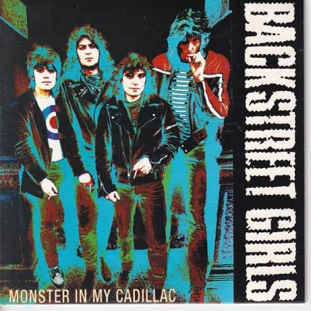 Backstreet Girls - Monster In My Cadillac / Loaded