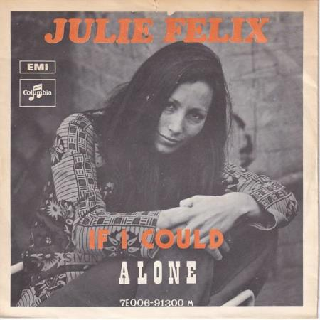 Julie Felix - If I Could / Alone - NORSK