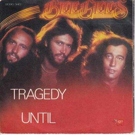 Bee Gees - Tragedy / Until - NORSK