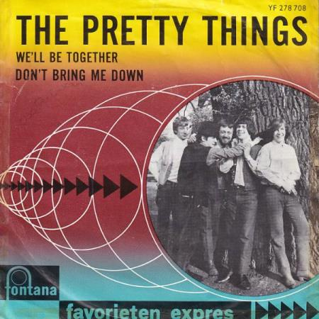 Pretty Things - Dont Bring Me Down / Well Be Together