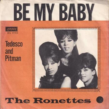 The Ronettes - Be My Baby / Tedesco and Pitman - DANSK