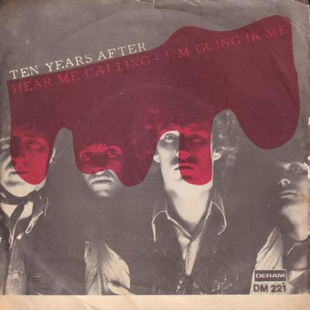 Ten Years After - Hear Me Calling / Im Going Home - SVENSK