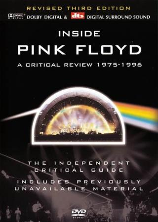 Pink Floyd – Inside Pink Floyd A Critical Review 1975-1996