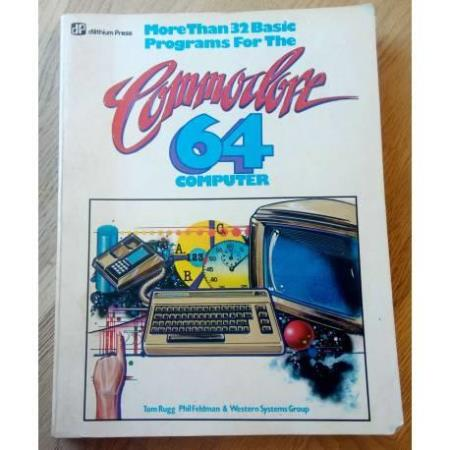 More Than 32 BASIC Programs For The Commodore 64 Computer