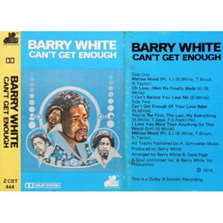 Barry White - Cant Get Enough - Kassett