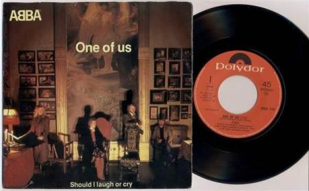 """ABBA One Of Us / Should I Laugh Or Cry 1981 Dutch 7"""""""