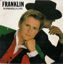 Franklin - Bombadilla Life/ Hollywood 7'