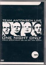 Team Antonsen Live Oslo Spektrum - One Night Only (EX)