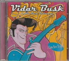 Vidar Busk & His True Believers - I Came Here To Rock CD