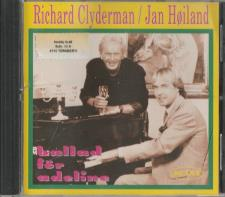 Richard Clayderman / Jan Høiland - Ballad För Adeline CD