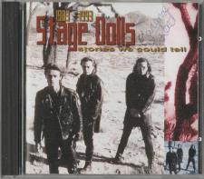 Stage Dolls - Stories We Could Tell 1983-1993 CD Return
