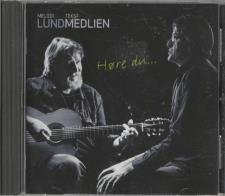 Tom Lund & Hans Christian Medlien - Høre Du CD Blues 2013