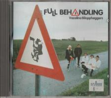 Vazelina Bilopphøggers - Full Behandling CD 1990
